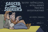 The Saucer Seekers #1 The first Saucer Seekers book (under the original title ETI-PI)