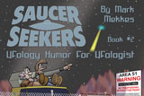 The Saucer Seekers #2 The second Saucer Seekers book