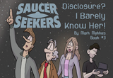 The Saucer Seekers #3 The third Saucer Seekers book