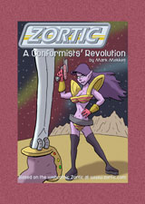 Zortic 2: A Conformists' Revolution Book 2 of the New Adventures of Zortic