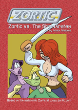 Zortic vs The Star Pirates Book 3 of the New Adventures of Zortic